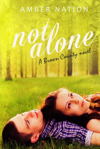 Bargain eBook Hunter: We Hunt for Free & Bargain eBooks So You Don't Have To! -- A HotZippy Website: Today's Readers for Tomorrow's Bestsellers! © -- Bargain eBook Hunter proudly presents: Not Alone (Brown County) by Amber Nation!