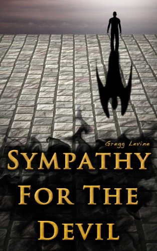Bargain eBook Hunter: We Hunt for Free & Bargain eBooks So You Don't Have To! -- A HotZippy Website: Today's Readers for Tomorrow's Bestsellers! © -- Bargain eBook Hunter proudly presents: Sympathy For The Devil by Gregg Levine!