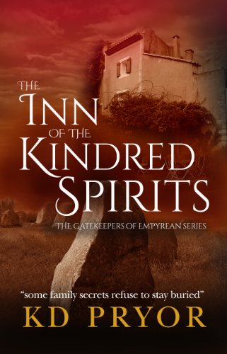 Bargain eBook Hunter: We Hunt for Free & Bargain eBooks So You Don't Have To! -- A HotZippy Website: Today's Readers for Tomorrow's Bestsellers! © -- Bargain eBook Hunter proudly presents: The Inn of the Kindred Spirits (The Gatekeepers of Em'pyrean) by KD Pryor!
