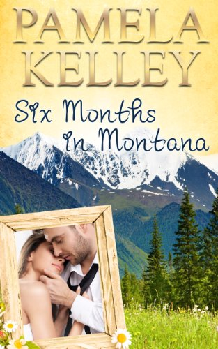 Bargain eBook Hunter: We Hunt for Free & Bargain eBooks So You Don't Have To! -- A HotZippy Website: Today's Readers for Tomorrow's Bestsellers! © -- Bargain eBook Hunter proudly presents: Six Months in Montana (Montana Sweet Western Romance Series) by Pamela M. Kelley!
