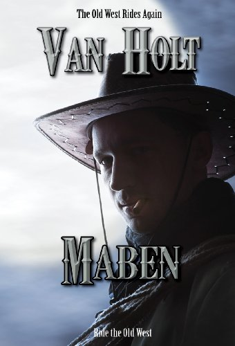 Bargain eBook Hunter: We Hunt for Free & Bargain eBooks So You Don't Have To! -- A HotZippy Website: Today's Readers for Tomorrow's Bestsellers! © -- Bargain eBook Hunter proudly presents: Maben by Van Holt!