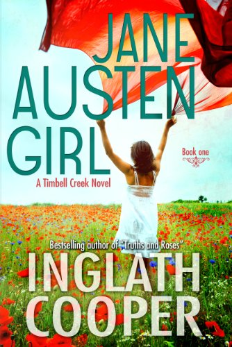 Bargain eBook Hunter: We Hunt for Free & Bargain eBooks So You Don't Have To! -- A HotZippy Website: Today's Readers for Tomorrow's Bestsellers! © -- Bargain eBook Hunter proudly presents: Jane Austen Girl - A Timbell Creek Contemporary Romance by Inglath Cooper!