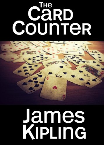 Bargain eBook Hunter: We Hunt for Free & Bargain eBooks So You Don't Have To! -- A HotZippy Website: Today's Readers for Tomorrow's Bestsellers! © -- Bargain eBook Hunter proudly presents: The Card Counter by James Kipling!
