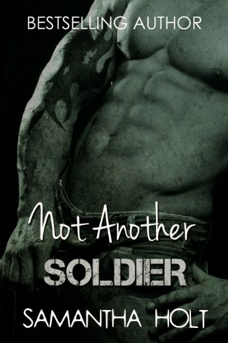 Bargain eBook Hunter: We Hunt for Free & Bargain eBooks So You Don't Have To! -- A HotZippy Website: Today's Readers for Tomorrow's Bestsellers! © -- Bargain eBook Hunter proudly presents: Not Another Soldier by Samantha Holt!