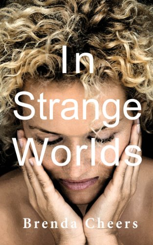 Bargain eBook Hunter: We Hunt for Free & Bargain eBooks So You Don't Have To! -- A HotZippy Website: Today's Readers for Tomorrow's Bestsellers! © -- Bargain eBook Hunter proudly presents: In Strange Worlds by Brenda Cheers!