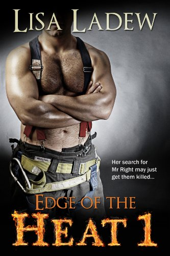 Bargain eBook Hunter: We Hunt for Free & Bargain eBooks So You Don't Have To! -- A HotZippy Website: Today's Readers for Tomorrow's Bestsellers! © -- Bargain eBook Hunter proudly presents: Edge of the Heat by Lisa Ladew!