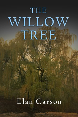 Bargain eBook Hunter: We Hunt for Free & Bargain eBooks So You Don't Have To! -- A HotZippy Website: Today's Readers for Tomorrow's Bestsellers! © -- Bargain eBook Hunter proudly presents: The Willow Tree by Elan Carson!