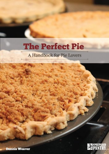 Bargain eBook Hunter: We Hunt for Free & Bargain eBooks So You Don't Have To! -- A HotZippy Website: Today's Readers for Tomorrow's Bestsellers! © -- Bargain eBook Hunter proudly presents: The Perfect Pie: A Handbook for Pie Lovers by Dennis Weaver!