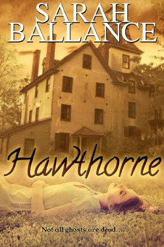 Bargain eBook Hunter: We Hunt for Free & Bargain eBooks So You Don't Have To! -- A HotZippy Website: Today's Readers for Tomorrow's Bestsellers! © -- Bargain eBook Hunter proudly presents: Hawthorne by Sarah Ballance!