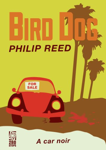 Bargain eBook Hunter: We Hunt for Free & Bargain eBooks So You Don't Have To! -- A HotZippy Website: Today's Readers for Tomorrow's Bestsellers! © -- Bargain eBook Hunter proudly presents: Bird Dog by Philip Reed!
