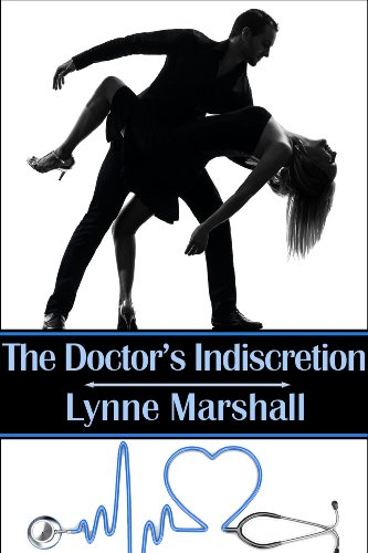 Bargain eBook Hunter: We Hunt for Free & Bargain eBooks So You Don't Have To! -- A HotZippy Website: Today's Readers for Tomorrow's Bestsellers! © -- Bargain eBook Hunter proudly presents: The Doctor's Indiscretion by Lynne Marshall!