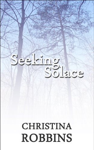 Bargain eBook Hunter: We Hunt for Free & Bargain eBooks So You Don't Have To! -- A HotZippy Website: Today's Readers for Tomorrow's Bestsellers! © -- Bargain eBook Hunter proudly presents: Seeking Solace by Christina Robbins!