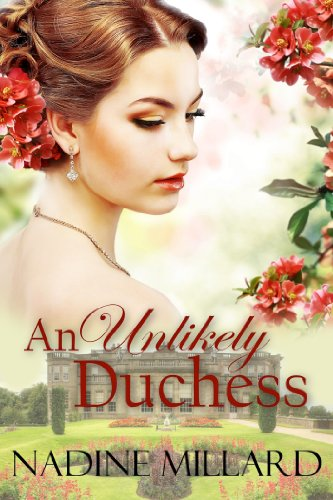 Bargain eBook Hunter: We Hunt for Free & Bargain eBooks So You Don't Have To! -- A HotZippy Website: Today's Readers for Tomorrow's Bestsellers! © -- Bargain eBook Hunter proudly presents: An Unlikely Duchess by Nadine Millard!