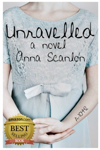 Bargain eBook Hunter: We Hunt for Free & Bargain eBooks So You Don't Have To! -- A HotZippy Website: Today's Readers for Tomorrow's Bestsellers! © -- Bargain eBook Hunter proudly presents: Unravelled by Anna Scanlon!