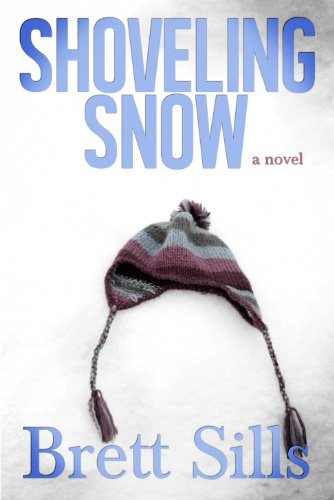 Bargain eBook Hunter: We Hunt for Free & Bargain eBooks So You Don't Have To! -- A HotZippy Website: Today's Readers for Tomorrow's Bestsellers! © -- Bargain eBook Hunter proudly presents: Shoveling Snow by Brett Sills!