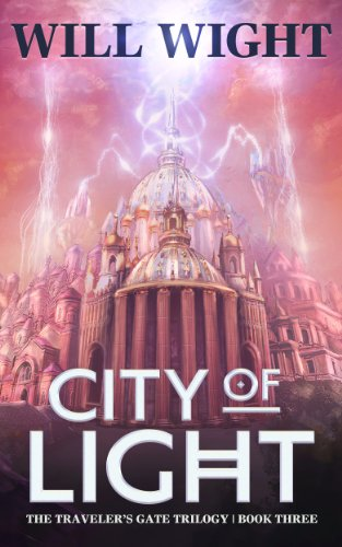Bargain eBook Hunter: We Hunt for Free & Bargain eBooks So You Don't Have To! -- A HotZippy Website: Today's Readers for Tomorrow's Bestsellers! © -- Bargain eBook Hunter proudly presents: City of Light (The Traveler's Gate Trilogy) by Will Wight!