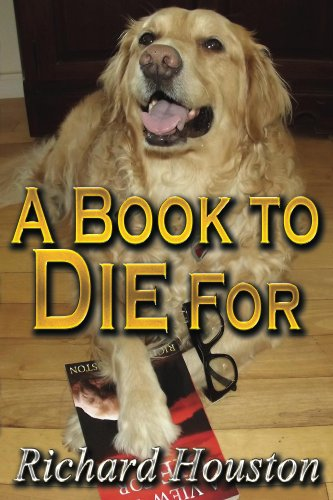 Bargain eBook Hunter: We Hunt for Free & Bargain eBooks So You Don't Have To! -- A HotZippy Website: Today's Readers for Tomorrow's Bestsellers! © -- Bargain eBook Hunter proudly presents: A Book to Die For by Richard Houston!