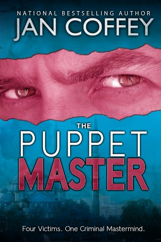 Bargain eBook Hunter: We Hunt for Free & Bargain eBooks So You Don't Have To! -- A HotZippy Website: Today's Readers for Tomorrow's Bestsellers! © -- Bargain eBook Hunter proudly presents: The Puppet Master by Jan Coffey!