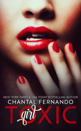Bargain eBook Hunter: We Hunt for Free & Bargain eBooks So You Don't Have To! -- A HotZippy Website: Today's Readers for Tomorrow's Bestsellers! © -- Bargain eBook Hunter proudly presents: Toxic Girl by Chantal Fernando!