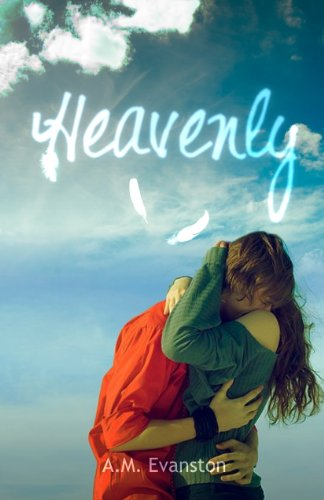 Bargain eBook Hunter: We Hunt for Free & Bargain eBooks So You Don't Have To! -- A HotZippy Website: Today's Readers for Tomorrow's Bestsellers! © -- Bargain eBook Hunter proudly presents: Heavenly by A.M. Evanston!