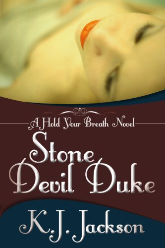 Bargain eBook Hunter: We Hunt for Free & Bargain eBooks So You Don't Have To! -- A HotZippy Website: Today's Readers for Tomorrow's Bestsellers! © -- Bargain eBook Hunter proudly presents: Stone Devil Duke (A Hold Your Breath Novel) by K.J. Jackson!