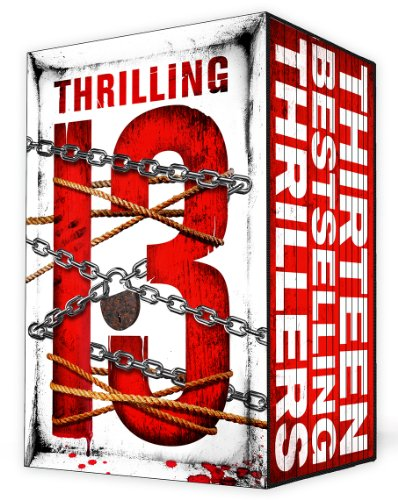 Bargain eBook Hunter: We Hunt for Free & Bargain eBooks So You Don't Have To! -- A HotZippy Website: Today's Readers for Tomorrow's Bestsellers! © -- Bargain eBook Hunter proudly presents: Thrilling Thirteen: 13 Thrilling Thrillers by Ty Hutchinson!