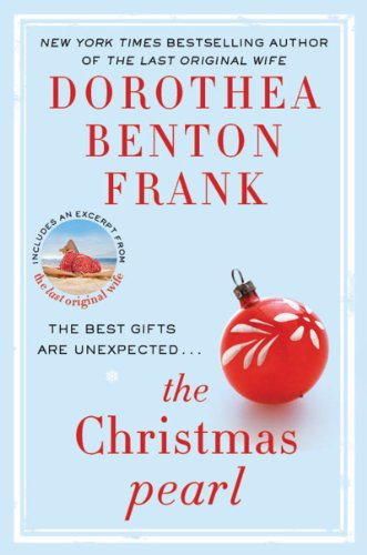 Bargain eBook Hunter: We Hunt for Free & Bargain eBooks So You Don't Have To! -- A HotZippy Website: Today's Readers for Tomorrow's Bestsellers! © -- Bargain eBook Hunter proudly presents: The Christmas Pearl by Dorothea Benton Frank!