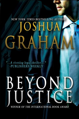 Bargain eBook Hunter: We Hunt for Free & Bargain eBooks So You Don't Have To! -- A HotZippy Website: Today's Readers for Tomorrow's Bestsellers! © -- Bargain eBook Hunter proudly presents: BEYOND JUSTICE by Joshua Graham!