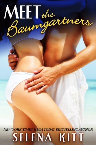 Bargain eBook Hunter: We Hunt for Free & Bargain eBooks So You Don't Have To! -- A HotZippy Website: Today's Readers for Tomorrow's Bestsellers! © -- Bargain eBook Hunter proudly presents: Meet The Baumgartners (The Baumgartners (menage threesome erotica)) by Selena Kitt!