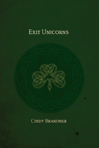 Bargain eBook Hunter: We Hunt for Free & Bargain eBooks So You Don't Have To! -- A HotZippy Website: Today's Readers for Tomorrow's Bestsellers! © -- Bargain eBook Hunter proudly presents: Exit Unicorns (Exit Unicorns Series) by Cindy Brandner!