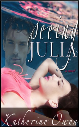 Bargain eBook Hunter: We Hunt for Free & Bargain eBooks So You Don't Have To! -- A HotZippy Website: Today's Readers for Tomorrow's Bestsellers! © -- Bargain eBook Hunter proudly presents: Seeing Julia by Katherine Owen!