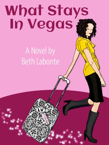 Bargain eBook Hunter: We Hunt for Free & Bargain eBooks So You Don't Have To! -- A HotZippy Website: Today's Readers for Tomorrow's Bestsellers! © -- Bargain eBook Hunter proudly presents: What Stays in Vegas by Beth Labonte!