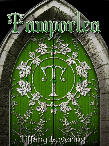 Bargain eBook Hunter: We Hunt for Free & Bargain eBooks So You Don't Have To! -- A HotZippy Website: Today's Readers for Tomorrow's Bestsellers! © -- Bargain eBook Hunter proudly presents: Tamporlea (Tamporlea Trilogy, Book 1) by Tiffany Lovering!
