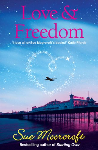 Bargain eBook Hunter: We Hunt for Free & Bargain eBooks So You Don't Have To! -- A HotZippy Website: Today's Readers for Tomorrow's Bestsellers! © -- Bargain eBook Hunter proudly presents: Love & Freedom (Choc Lit) by Sue Moorcroft!
