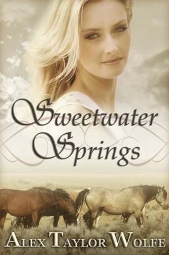 Bargain eBook Hunter: We Hunt for Free & Bargain eBooks So You Don't Have To! -- A HotZippy Website: Today's Readers for Tomorrow's Bestsellers! © -- Bargain eBook Hunter proudly presents: Sweetwater Springs by Alex Taylor Wolfe!