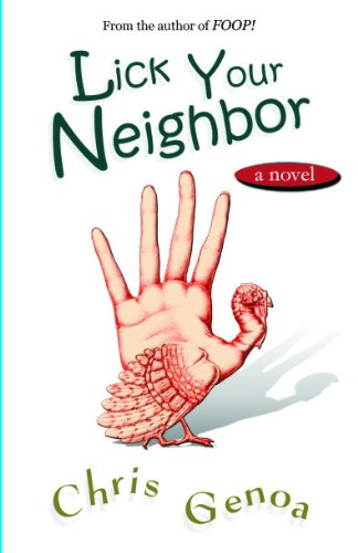 Bargain eBook Hunter: We Hunt for Free & Bargain eBooks So You Don't Have To! -- A HotZippy Website: Today's Readers for Tomorrow's Bestsellers! © -- Bargain eBook Hunter proudly presents: Lick Your Neighbor by Chris Genoa!