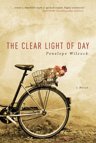 Bargain eBook Hunter: We Hunt for Free & Bargain eBooks So You Don't Have To! -- A HotZippy Website: Today's Readers for Tomorrow's Bestsellers! © -- Bargain eBook Hunter proudly presents: The Clear Light of Day: A Novel by Penelope Wilcock!