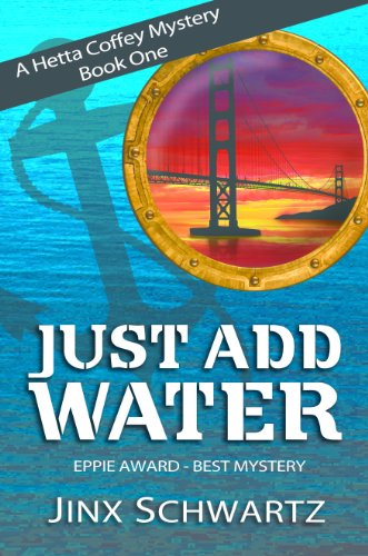 Bargain eBook Hunter: We Hunt for Free & Bargain eBooks So You Don't Have To! -- A HotZippy Website: Today's Readers for Tomorrow's Bestsellers! © -- Bargain eBook Hunter proudly presents: Just Add Water (Hetta Coffey Series) by Jinx Schwartz!