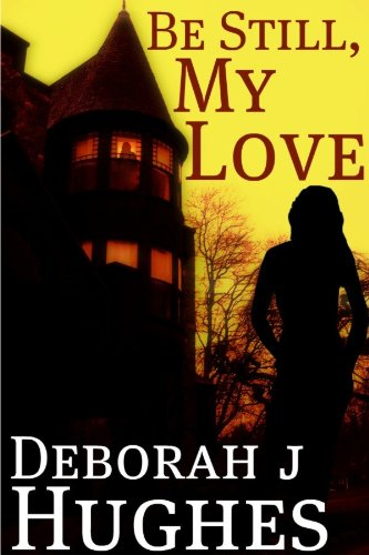 Bargain eBook Hunter: We Hunt for Free & Bargain eBooks So You Don't Have To! -- A HotZippy Website: Today's Readers for Tomorrow's Bestsellers! © -- Bargain eBook Hunter proudly presents: Be Still, My Love (Tess Schafer-Medium) by Deborah J Hughes!