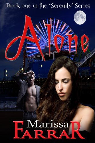 Bargain eBook Hunter: We Hunt for Free & Bargain eBooks So You Don't Have To! -- A HotZippy Website: Today's Readers for Tomorrow's Bestsellers! © -- Bargain eBook Hunter proudly presents: Alone (The 'Serenity' Series) by Marissa Farrar!