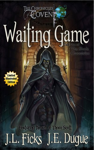 Bargain eBook Hunter: We Hunt for Free & Bargain eBooks So You Don't Have To! -- A HotZippy Website: Today's Readers for Tomorrow's Bestsellers! © -- Bargain eBook Hunter proudly presents: Waiting Game (The Chronicles of Covent) by J. L. Ficks!