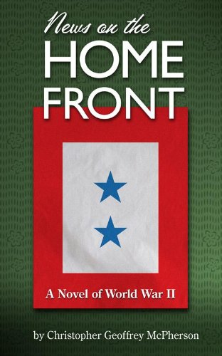 Bargain eBook Hunter: We Hunt for Free & Bargain eBooks So You Don't Have To! -- A HotZippy Website: Today's Readers for Tomorrow's Bestsellers! © -- Bargain eBook Hunter proudly presents: News on the Home Front by Christopher Geoffrey McPherson!
