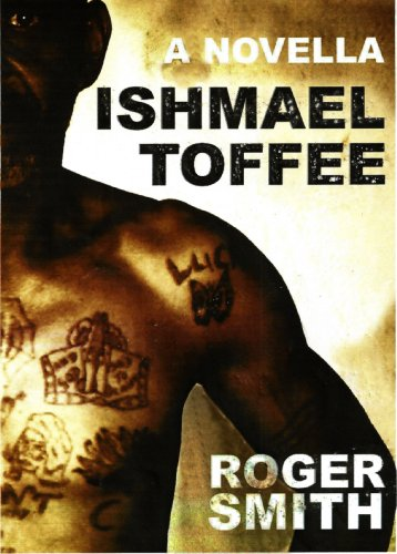 Bargain eBook Hunter: We Hunt for Free & Bargain eBooks So You Don't Have To! -- A HotZippy Website: Today's Readers for Tomorrow's Bestsellers! © -- Bargain eBook Hunter proudly presents: Ishmael Toffee by Roger Smith!