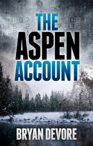Bargain eBook Hunter: We Hunt for Free & Bargain eBooks So You Don't Have To! -- A HotZippy Website: Today's Readers for Tomorrow's Bestsellers! © -- Bargain eBook Hunter proudly presents: The Aspen Account by Bryan Devore!