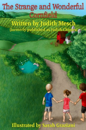 Bargain eBook Hunter: We Hunt for Free & Bargain eBooks So You Don't Have To! -- A HotZippy Website: Today's Readers for Tomorrow's Bestsellers! © -- Bargain eBook Hunter proudly presents: The Strange and Wonderful Cornfield (Blueberry Summer) by Judith Chimes!