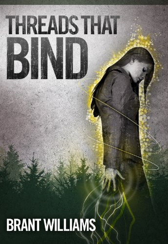 Bargain eBook Hunter: We Hunt for Free & Bargain eBooks So You Don't Have To! -- A HotZippy Website: Today's Readers for Tomorrow's Bestsellers! © -- Bargain eBook Hunter proudly presents: Threads That Bind (The Havoc Chronicles) by Brant Williams!