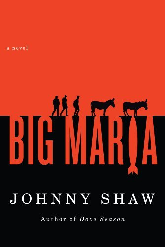 Bargain eBook Hunter: We Hunt for Free & Bargain eBooks So You Don't Have To! -- A HotZippy Website: Today's Readers for Tomorrow's Bestsellers! © -- Bargain eBook Hunter proudly presents: Big Maria by Johnny Shaw!