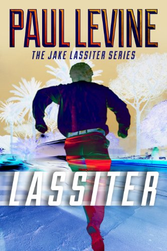 Bargain eBook Hunter: We Hunt for Free & Bargain eBooks So You Don't Have To! -- A HotZippy Website: Today's Readers for Tomorrow's Bestsellers! © -- Bargain eBook Hunter proudly presents: LASSITER (Jake Lassiter) by Paul Levine!