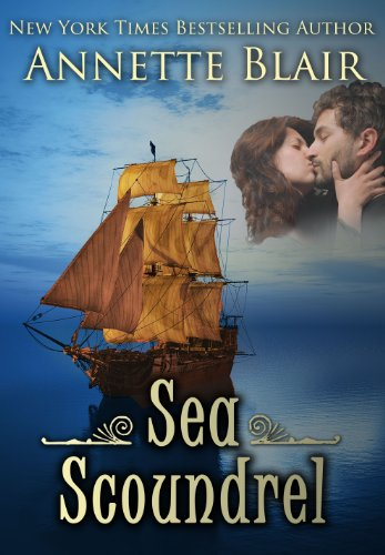 Bargain eBook Hunter: We Hunt for Free & Bargain eBooks So You Don't Have To! -- A HotZippy Website: Today's Readers for Tomorrow's Bestsellers! © -- Bargain eBook Hunter proudly presents: Sea Scoundrel (Knave of Hearts) by Annette Blair!