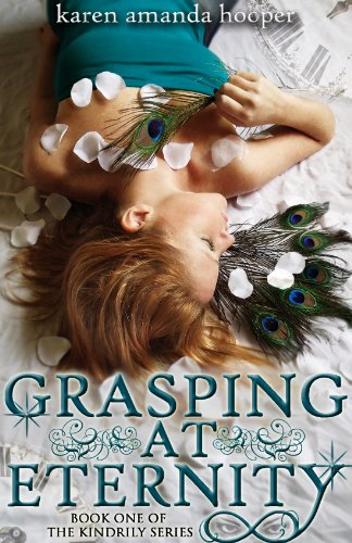 Bargain eBook Hunter: We Hunt for Free & Bargain eBooks So You Don't Have To! -- A HotZippy Website: Today's Readers for Tomorrow's Bestsellers! © -- Bargain eBook Hunter proudly presents: GRASPING AT ETERNITY (The Kindrily) by Karen Amanda Hooper!